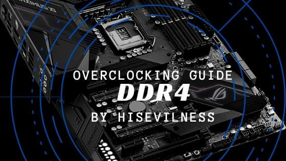 Overclocking Guide for DDR4 RAM banner